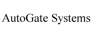 mark for AUTOGATE SYSTEMS, trademark #85543584