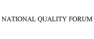 mark for NATIONAL QUALITY FORUM, trademark #85543598