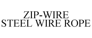 mark for ZIP-WIRE STEEL WIRE ROPE, trademark #85544249