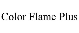 mark for COLOR FLAME PLUS, trademark #85544436