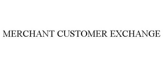 mark for MERCHANT CUSTOMER EXCHANGE, trademark #85544576