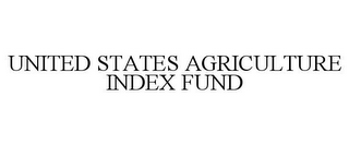 mark for UNITED STATES AGRICULTURE INDEX FUND, trademark #85544630