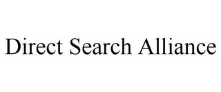 mark for DIRECT SEARCH ALLIANCE, trademark #85545316