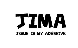 mark for JIMA JESUS IS MY ADHESIVE, trademark #85546128