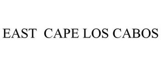 mark for EAST CAPE LOS CABOS, trademark #85546339