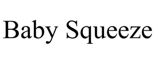 mark for BABY SQUEEZE, trademark #85546507