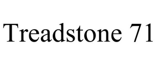 mark for TREADSTONE 71, trademark #85546767