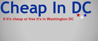 mark for CHEAP IN DC IF IT'S CHEAP OR FREE IT'S IN WASHINGTON D.C., trademark #85546800