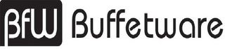 mark for BFW BUFFETWARE, trademark #85547215