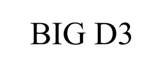 mark for BIG D3, trademark #85547363