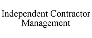 mark for INDEPENDENT CONTRACTOR MANAGEMENT, trademark #85547524