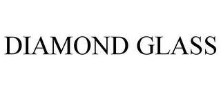 mark for DIAMOND GLASS, trademark #85548169