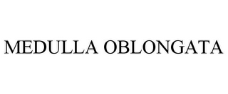 mark for MEDULLA OBLONGATA, trademark #85548440