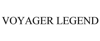 mark for VOYAGER LEGEND, trademark #85548822