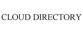 mark for CLOUD DIRECTORY, trademark #85548934