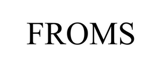 mark for FROMS, trademark #85549095