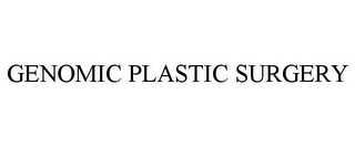 mark for GENOMIC PLASTIC SURGERY, trademark #85550809