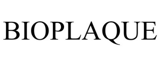 mark for BIOPLAQUE, trademark #85550828