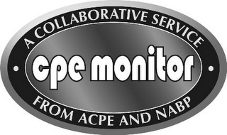 mark for CPE MONITOR A COLLABORATIVE SERVICE FROM ACPE AND NABP, trademark #85550838