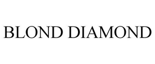 mark for BLOND DIAMOND, trademark #85550956
