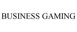 mark for BUSINESS GAMING, trademark #85551202