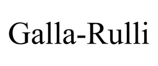 mark for GALLA-RULLI, trademark #85551436