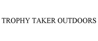 mark for TROPHY TAKER OUTDOORS, trademark #85551533