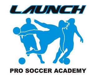 mark for LAUNCH PRO SOCCER ACADEMY, trademark #85551621