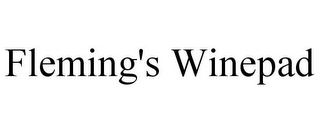 mark for FLEMING'S WINEPAD, trademark #85551816
