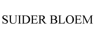 mark for SUIDER BLOEM, trademark #85552516