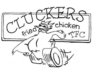 mark for CLUCKERS FRIED CHICKEN TFC, trademark #85552545