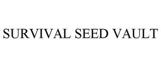 mark for SURVIVAL SEED VAULT, trademark #85552648