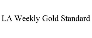 mark for LA WEEKLY GOLD STANDARD, trademark #85552658