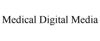 mark for MEDICAL DIGITAL MEDIA, trademark #85553018