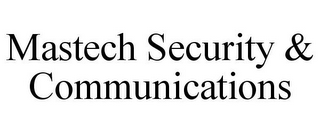 mark for MASTECH SECURITY & COMMUNICATIONS, trademark #85553314