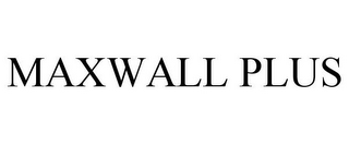 mark for MAXWALL PLUS, trademark #85553343