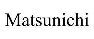 mark for MATSUNICHI, trademark #85554055