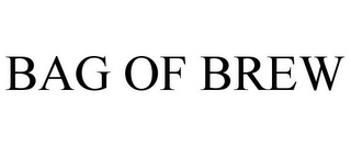 mark for BAG OF BREW, trademark #85554178