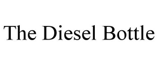 mark for THE DIESEL BOTTLE, trademark #85554459