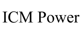 mark for ICM POWER, trademark #85554504