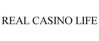 mark for REAL CASINO LIFE, trademark #85554517