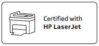 mark for CERTIFIED WITH HP LASERJET, trademark #85554626