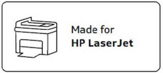 mark for MADE FOR HP LASERJET, trademark #85554657
