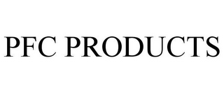 mark for PFC PRODUCTS, trademark #85555101