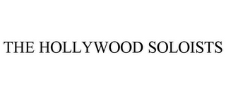 mark for THE HOLLYWOOD SOLOISTS, trademark #85555749