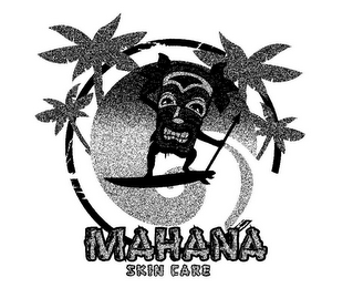 mark for MAHANA SKIN CARE, trademark #85555902