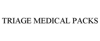 mark for TRIAGE MEDICAL PACKS, trademark #85555929