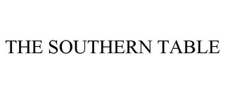 mark for THE SOUTHERN TABLE, trademark #85556080