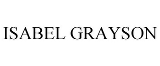mark for ISABEL GRAYSON, trademark #85556154