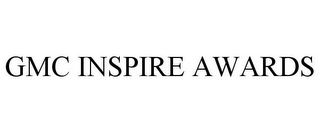 mark for GMC INSPIRE AWARDS, trademark #85556178